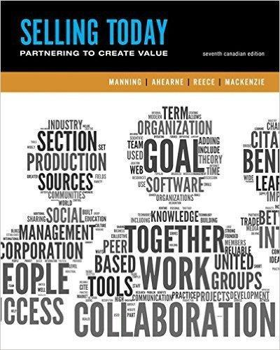 Selling Today Creating Customer Value Sixth Canadian Edition