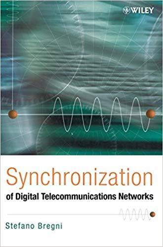 Synchronization of Digital Telecommunications Networks 1st Edition