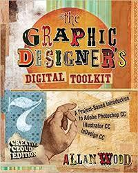 The Graphic Designer?s Digital Toolkit 7th