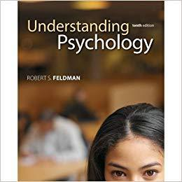Understanding Psychology 10th Edition by Robert Feldman