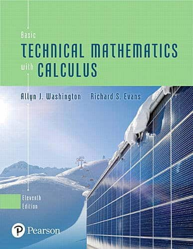 Basic Technical Mathematics with Calculus (11th Edition)