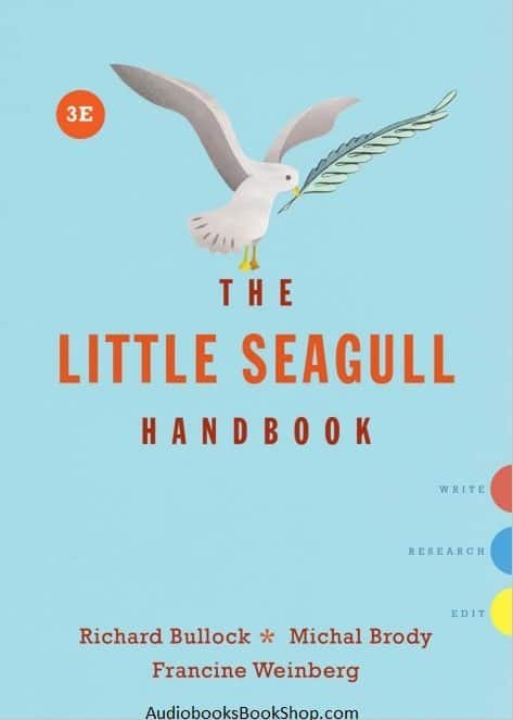 The Little Seagull Handbook   Richard Bullock, Michal Brody   3rd edition