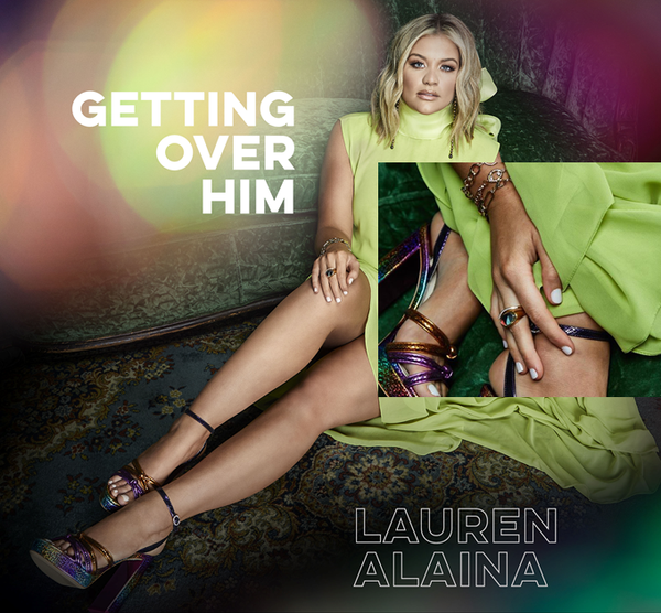 "Lauren Alaina's ""Getting Over Him"""