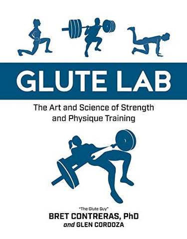 Glute Lab: The Art and Science of Strength and Physique Training, , Digital Ebook Purchas, Exercise & Fitness - ThingsBuy