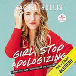Girl, Stop Apologizing (Audible Exclusive Edition): A Shame-Free Plan for Embracing and Achieving Your Goals, , Audible, Motivational - ThingsBuy