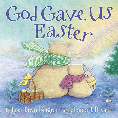 God Gave Us Easter (God Gave Us Series), , Bears, Book, WaterBrook Press - ThingsBuy