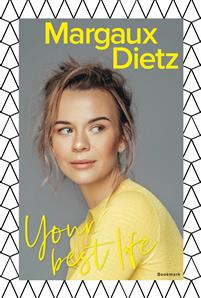 Margaux Dietz - Your Best Life