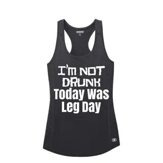 Not Drunk, Today was Leg Day