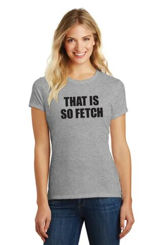 That is So Fetch
