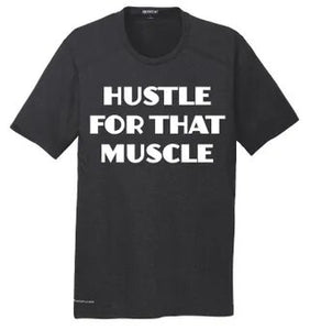Hustle For That Muscle Mens Ogio Tee