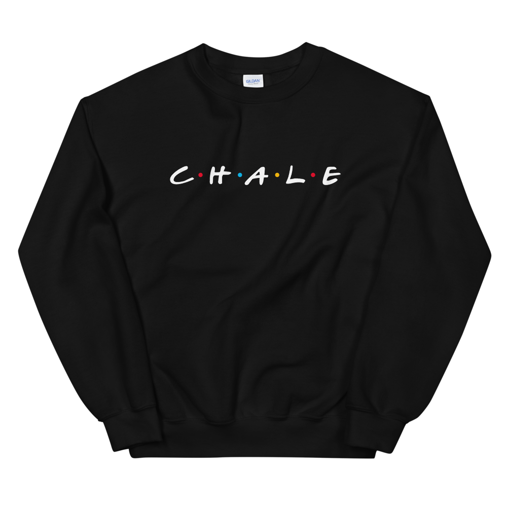Chale X Friends Unisex Sweatshirt