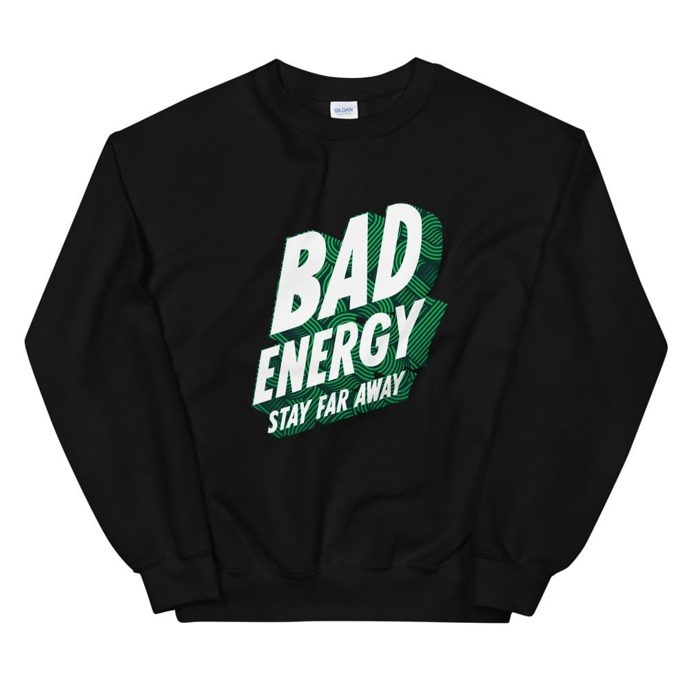 Bad Energy Unisex Sweatshirt