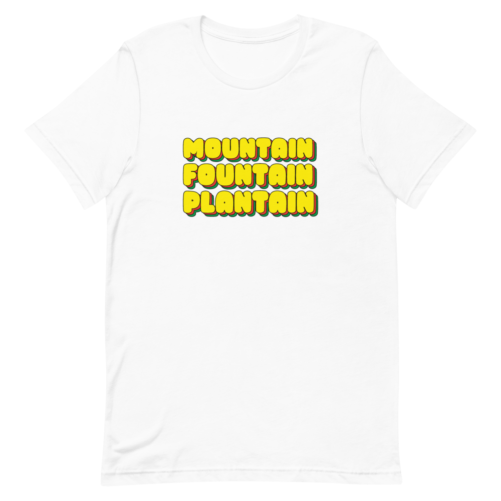 Mountain, Fountain Plantain? Unisex T-Shirt