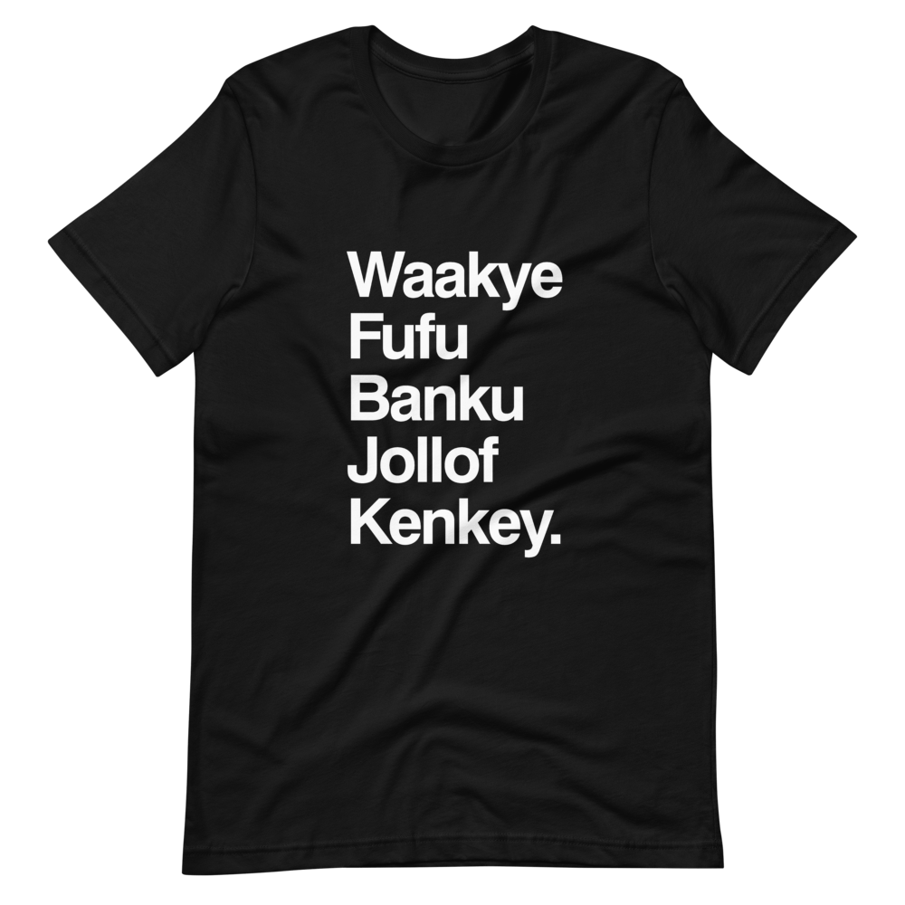 Ghana Food list  Unisex T-Shirt
