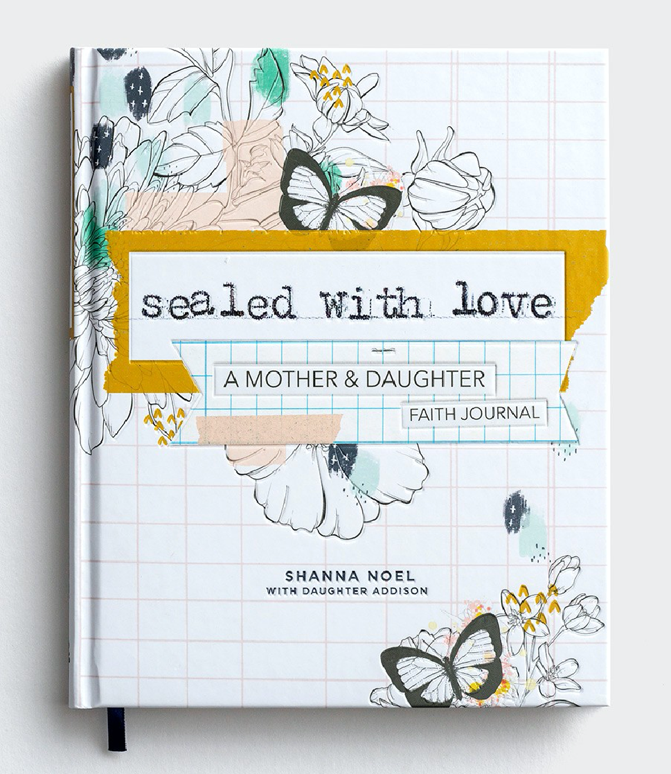 Sealed with Love - A Mother & Daughter Faith Journal