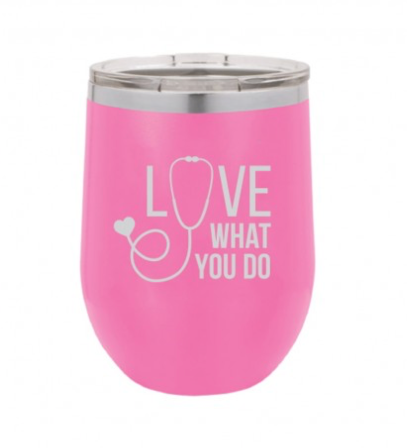 12 oz. Tumbler - Love What you Do {Nurse} - Pink