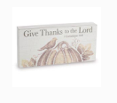 Give Thanks to the Lord -Wood Shelf Sign