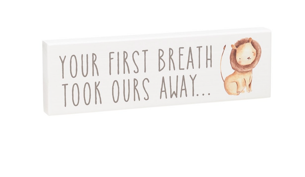 First Breath Shelf Sitter Sign