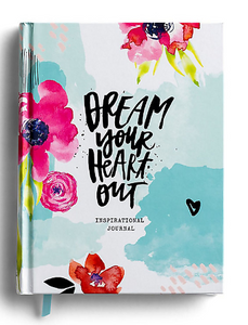 Dream Your Heart Out - Inspirational Journal by Katygirl