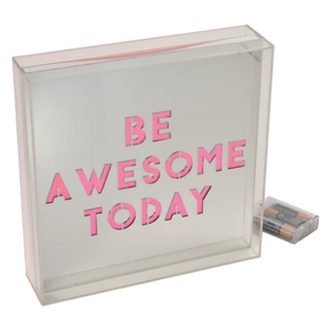 Be Awesome Acrylic Light