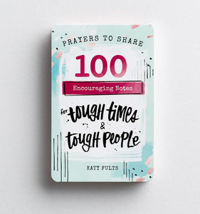 100 Encouraging Notes-for Tough Times