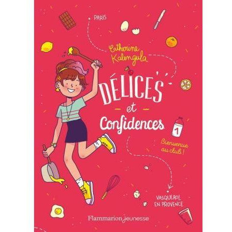 Délices & Confidences - Tome 1 - Catherine Kalengula