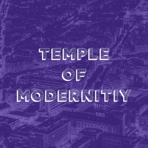 Temple of Modernity