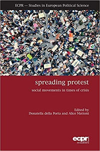 Spreading Protest : Social Movements in Times of Crisis