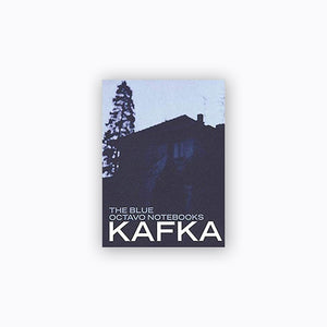 Blue Octavo Notebooks | Franz Kafka