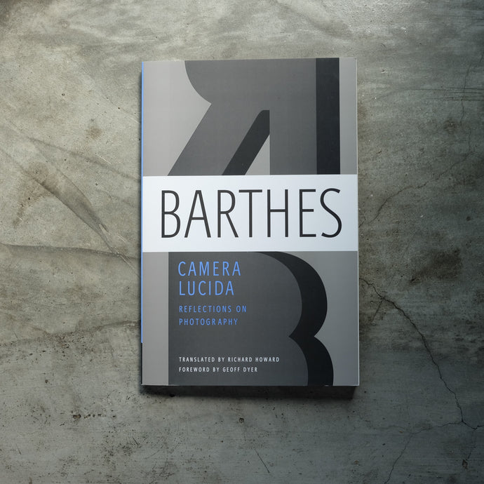Camera Lucida | Roland Barthes