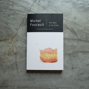 The Birth of the Clinic | Michel Foucault