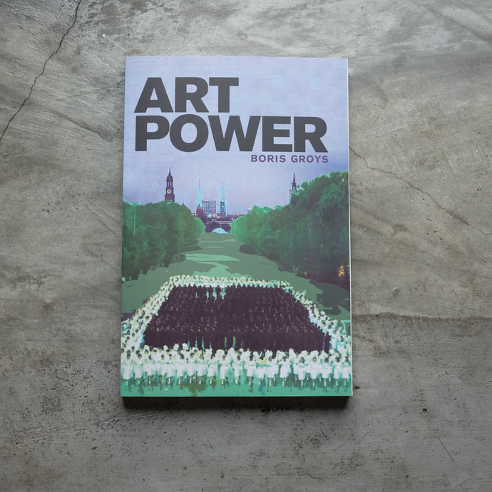 Art Power | Boris Groys