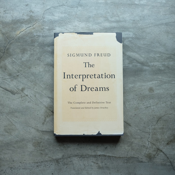The Interpretation of Dreams: The Complete and Definitive Text | Sigmund Freud