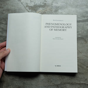 Phenomenology and Pathography of Memory | Pio Collonnelo