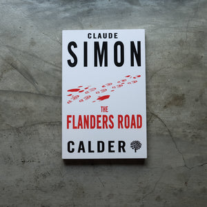 The Flanders Road | Claude Simon