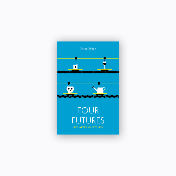 Four Futures | Peter Frase