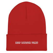 Load image into Gallery viewer, Keep Boulder Weird Cuffed Beanie