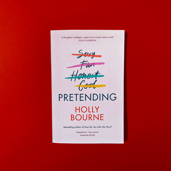 Pretending by Holly Bourne