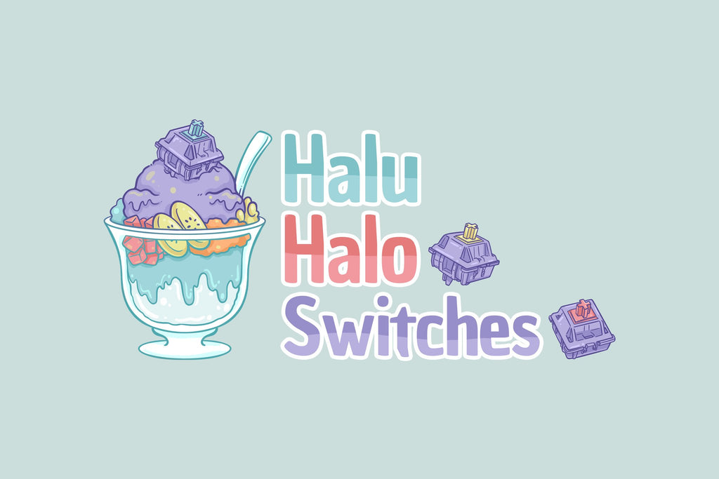 [GROUP BUY] HaluHalo Switches
