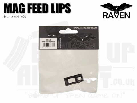 Raven EU Series Mag Feed Lips