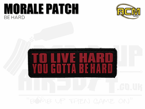 Be Hard - Morale Patch