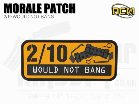 2/10 Would Not Bang - Velcro Patch