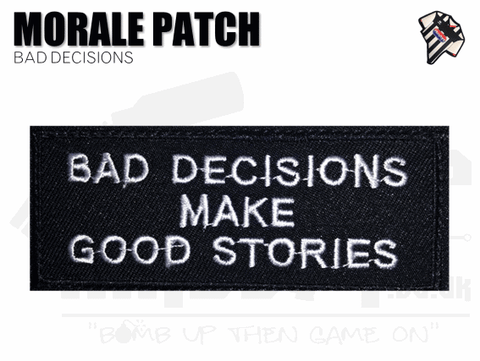 Bad Decisions Patch