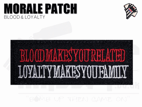 Blood and Loyalty Velcro Patch
