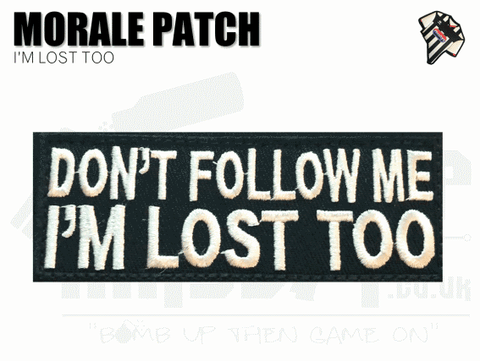 I'm Lost Velcro Patch