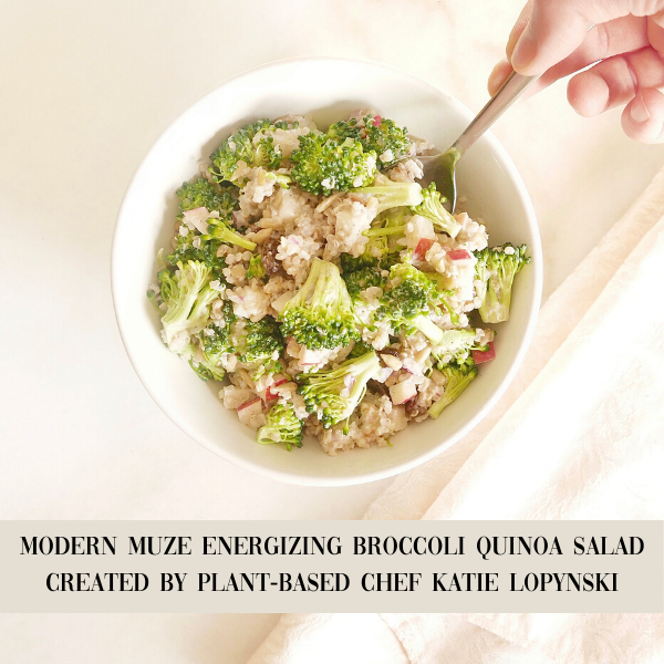 MODERN MUZE ENERGIZING PLANT-BASED LUNCH | CREATED BY CHEF KATIE LOPYNSKI