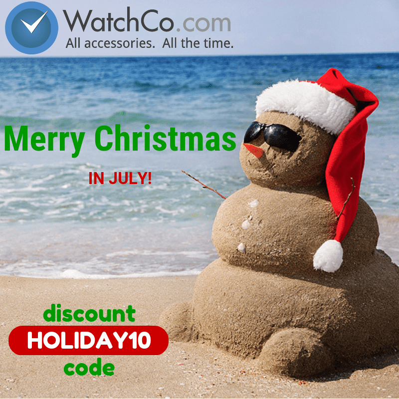 Celebrate Christmas in July With Us! - WatchCo.com