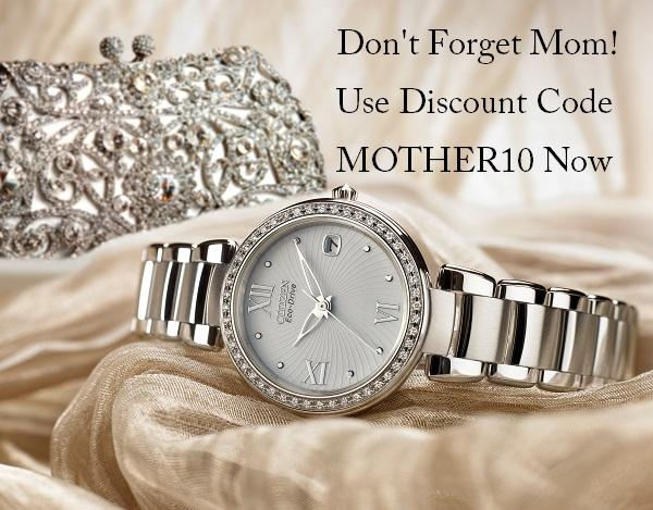 Last Chance For Mother's Day - WatchCo.com