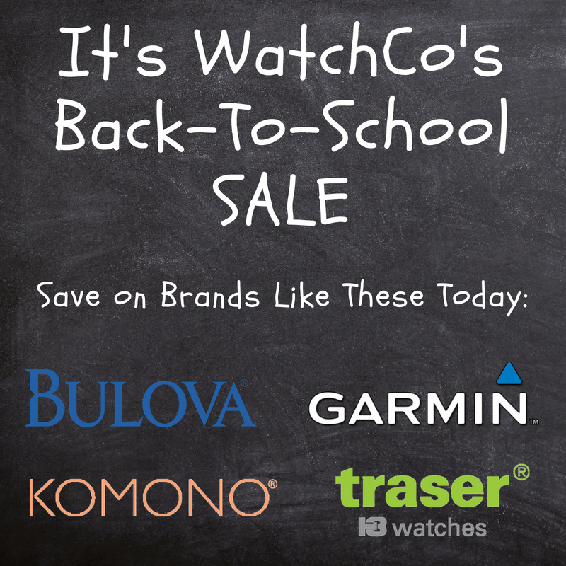 Our 2018 Back-To-School [SALE] Is Live! - WatchCo.com
