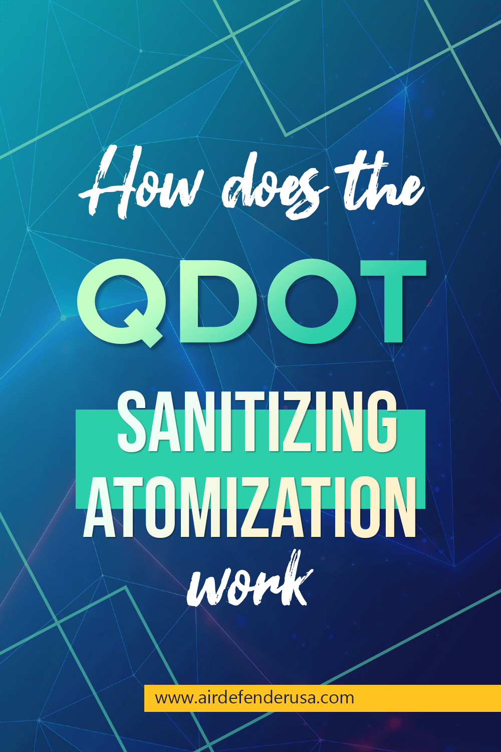 How Does The QDot  Sanitizing Atomization Work